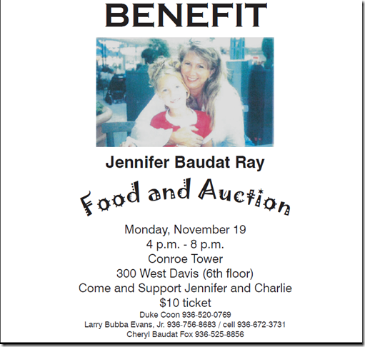 BENEFIT FOR WIFE OF FORMER CONROE POLICE CHIEFS WIFE WHO IS BATTLING CANCER