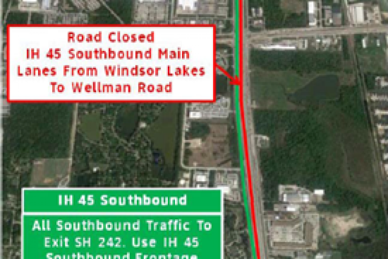 INTERSTATE 45 TO CLOSE IN LESS THAN 4 HOURS