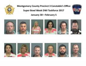 MONTGOMERY COUNTY PRECINCT 3 CONSTABLES OFFICE SUPER BOWL WEEK DWI ARRESTS