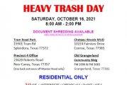 HEAVY TRASH DAY TODAY